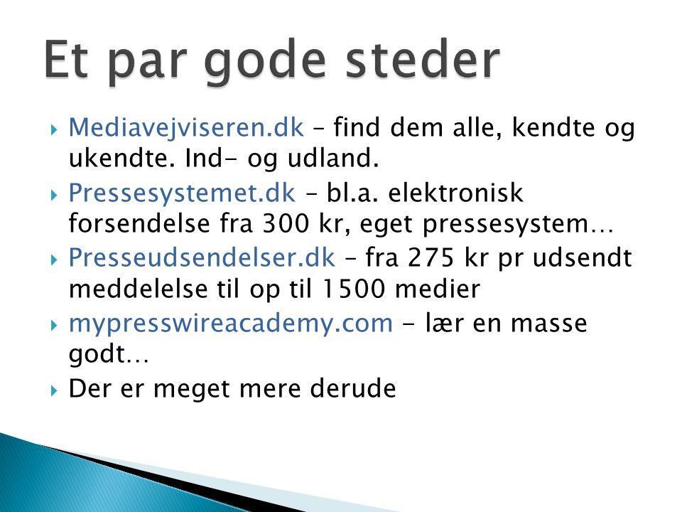 Et par gode steder Mediavejviseren.dk – find dem alle, kendte og ukendte. Ind- og udland.