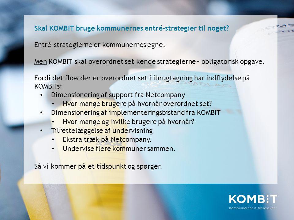 Skal KOMBIT bruge kommunernes entré-strategier til noget
