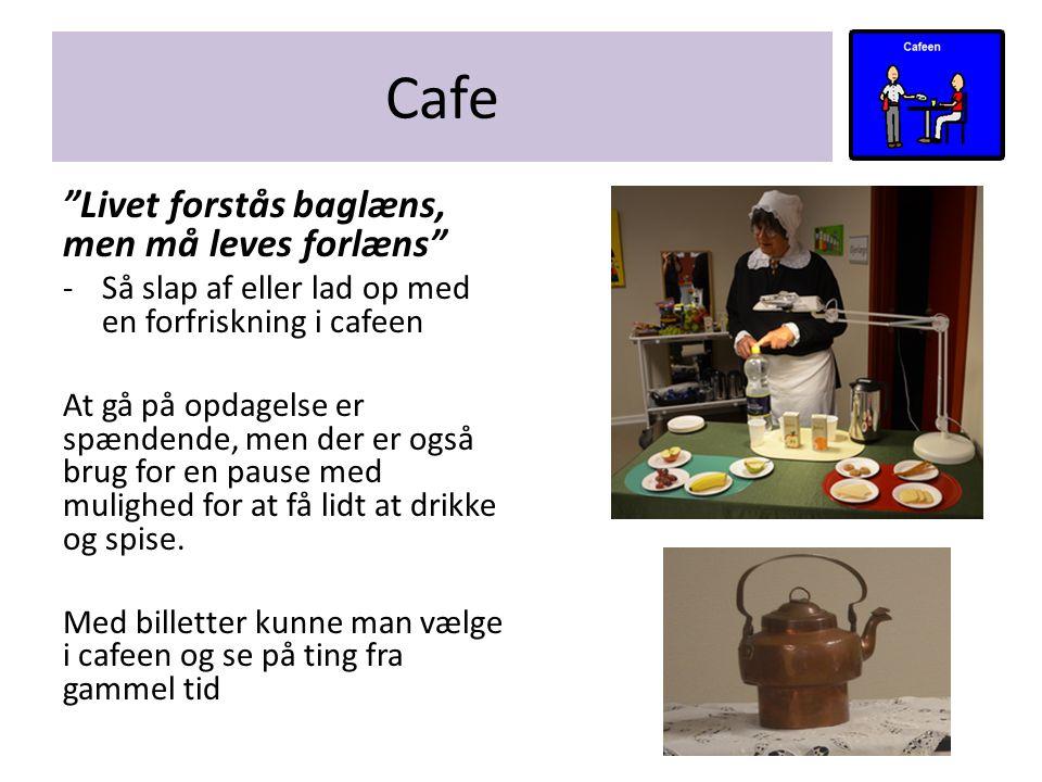 Cafe Livet forstås baglæns, men må leves forlæns