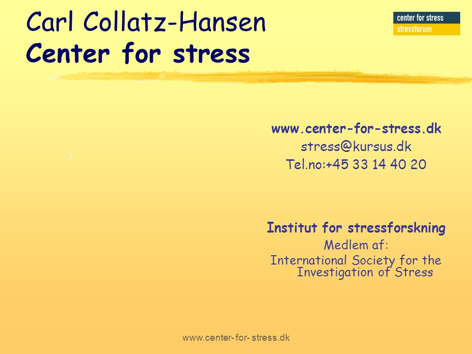 Carl Collatz-Hansen Center for stress