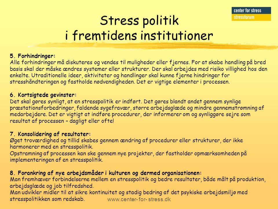 Stress politik i fremtidens institutioner