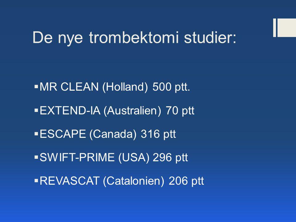 De nye trombektomi studier: