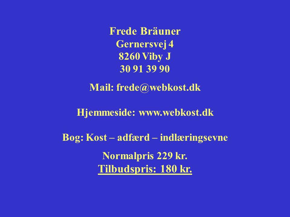 Frede Bräuner Tilbudspris: 180 kr.