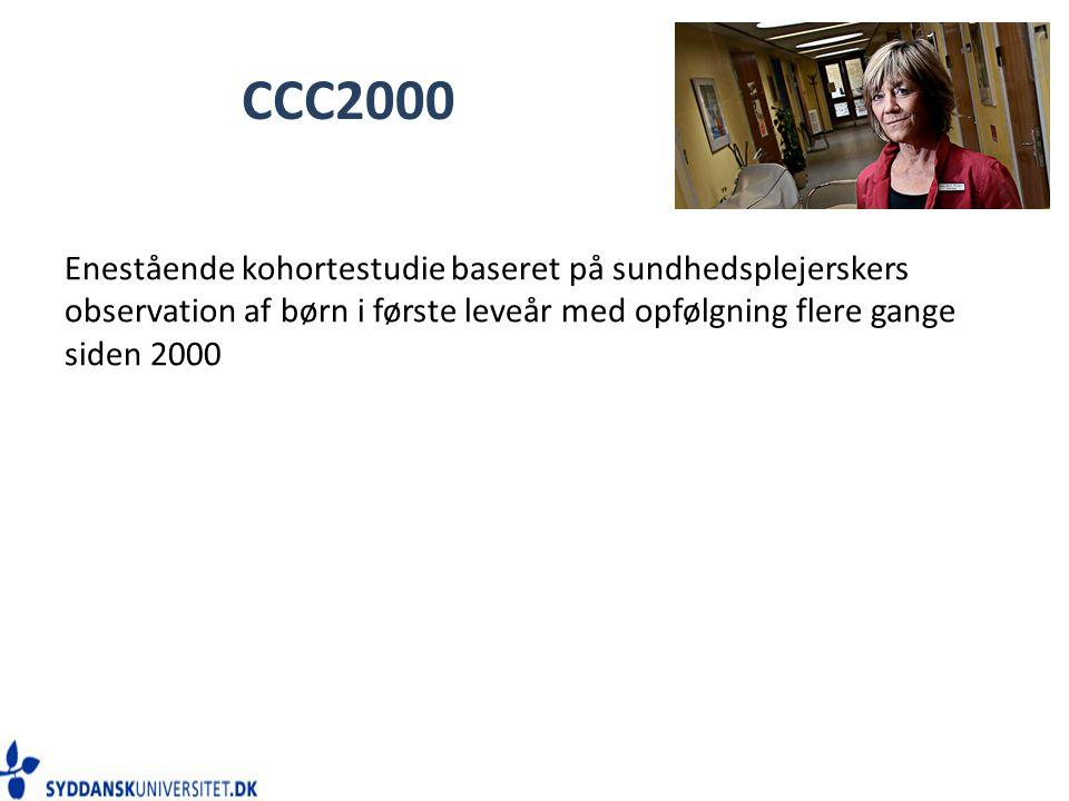 CCC2000 Enestående kohortestudie baseret på sundhedsplejerskers observation af børn i første leveår med opfølgning flere gange siden 2000.