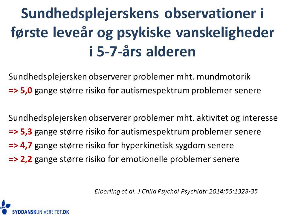 Sundhedsplejerskens observationer i første leveår og psykiske vanskeligheder i 5-7-års alderen