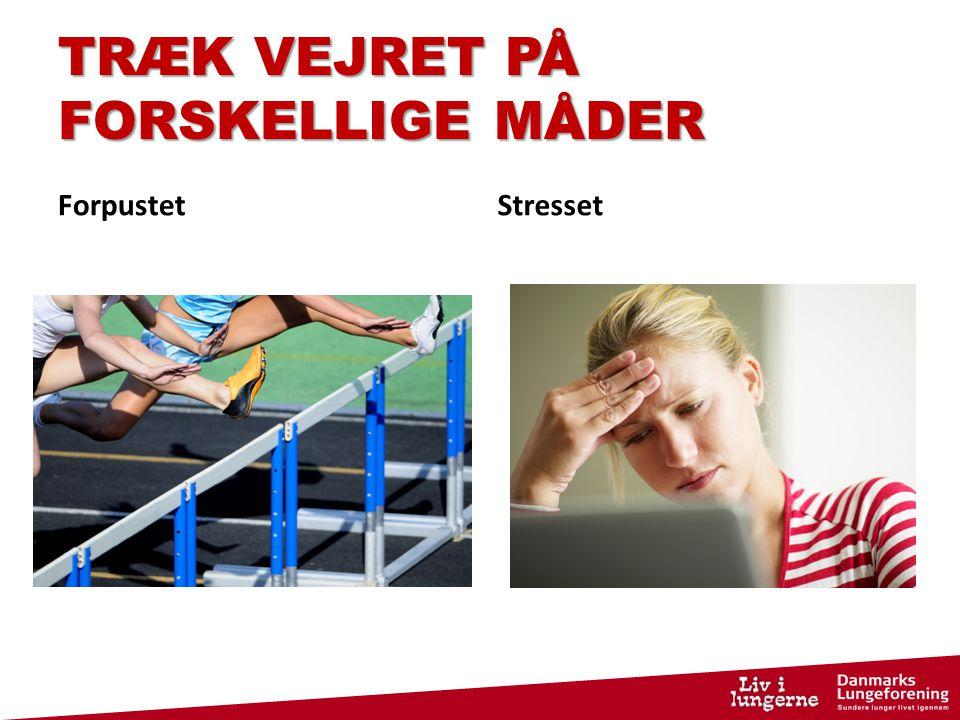 TRÆK VEJRET PÅ FORSKELLIGE MÅDER
