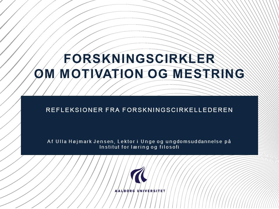 Forskningscirkler om motivation og mestring
