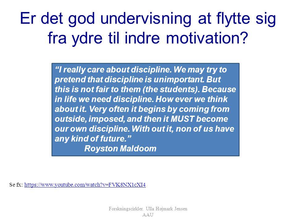 Er det god undervisning at flytte sig fra ydre til indre motivation