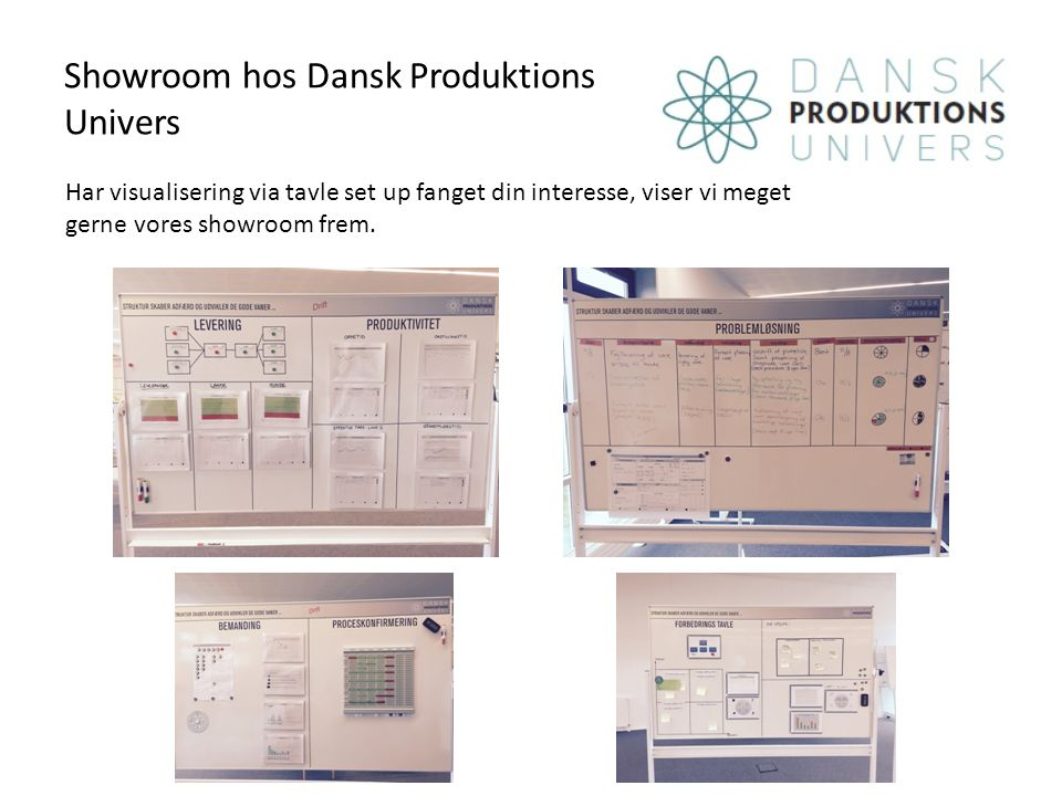 Showroom hos Dansk Produktions Univers