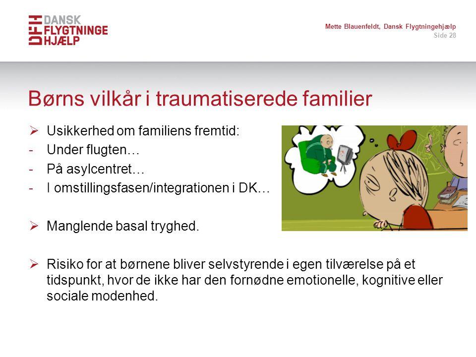 Børns vilkår i traumatiserede familier