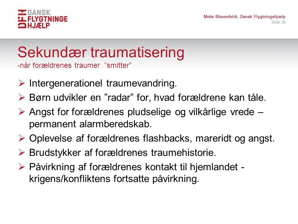 Sekundær traumatisering -når forældrenes traumer smitter