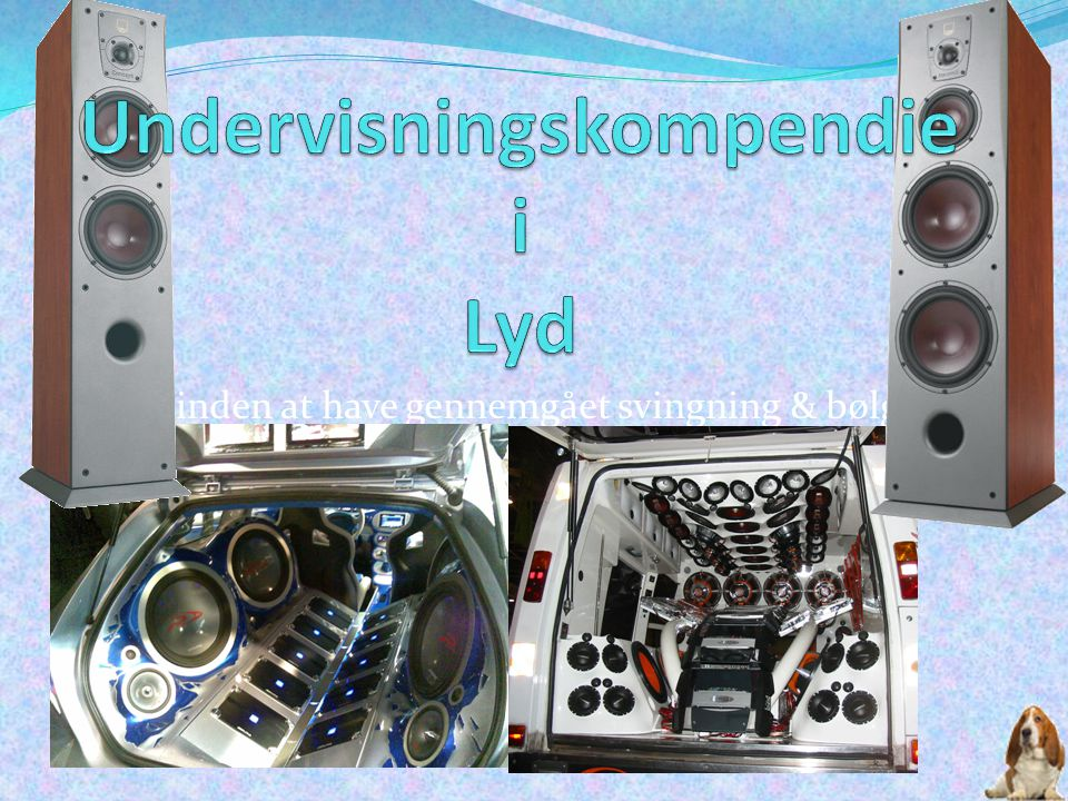 Undervisningskompendie i Lyd