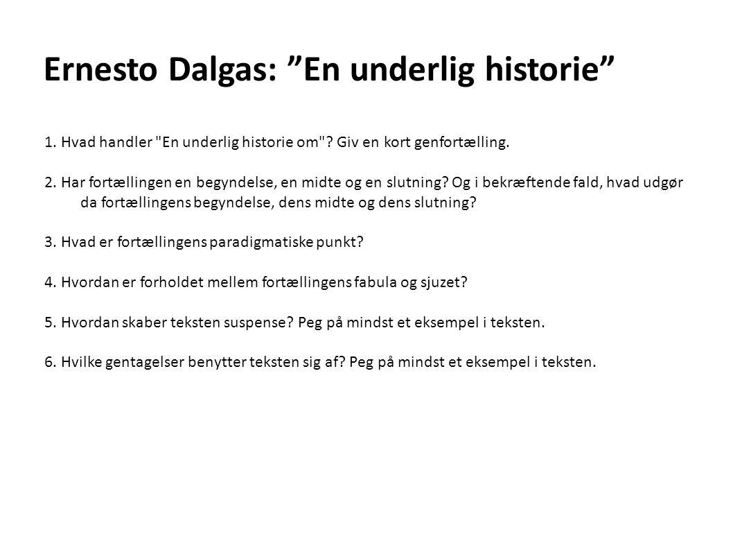 Ernesto Dalgas: En underlig historie