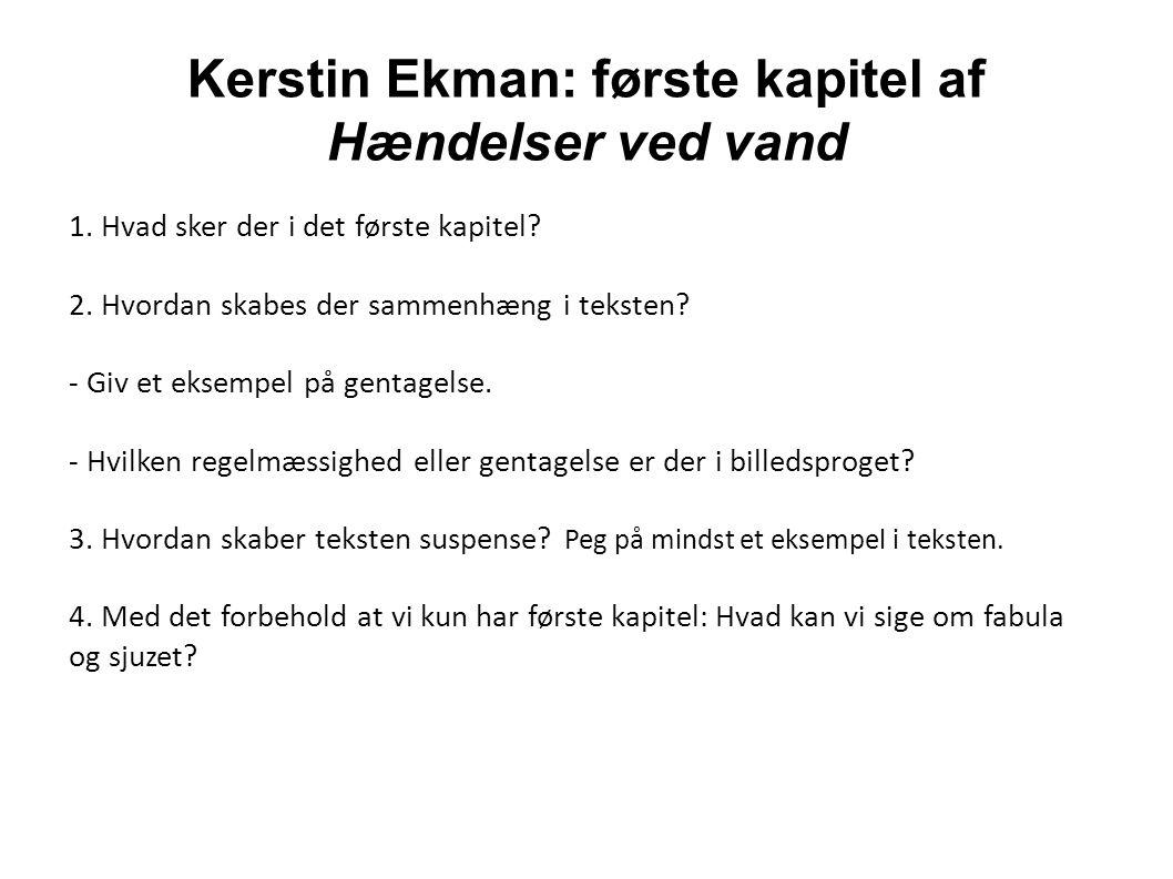 Kerstin Ekman: første kapitel af Hændelser ved vand