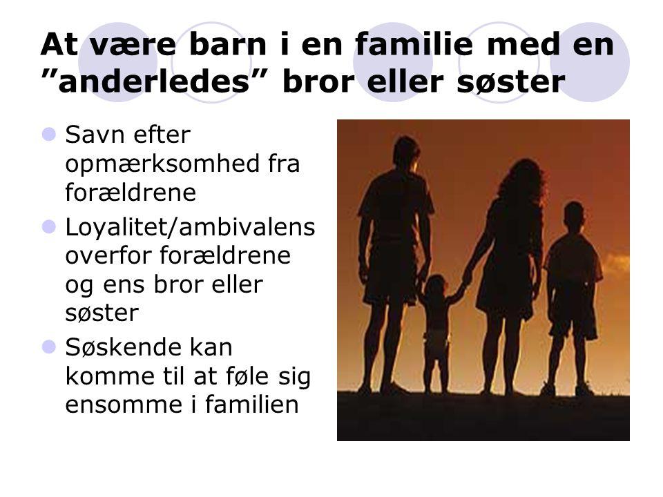 At være barn i en familie med en anderledes bror eller søster