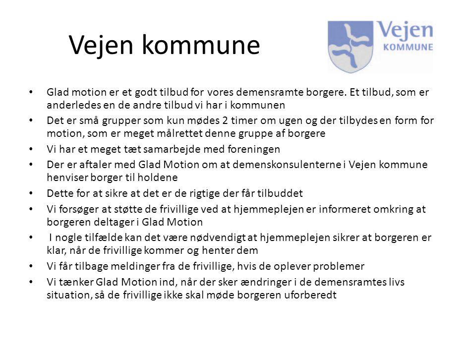 Vejen kommune Glad motion er et godt tilbud for vores demensramte borgere. Et tilbud, som er anderledes en de andre tilbud vi har i kommunen.