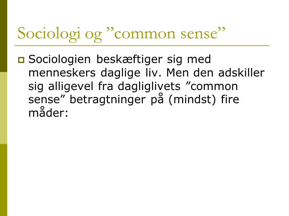 Sociologi og common sense