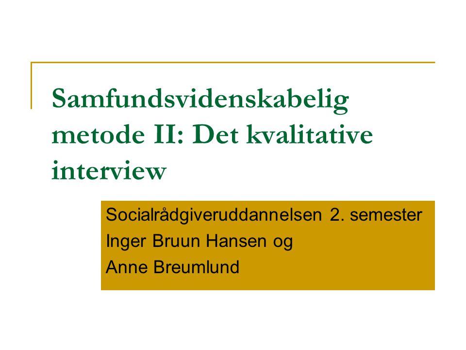 Samfundsvidenskabelig metode II: Det kvalitative interview