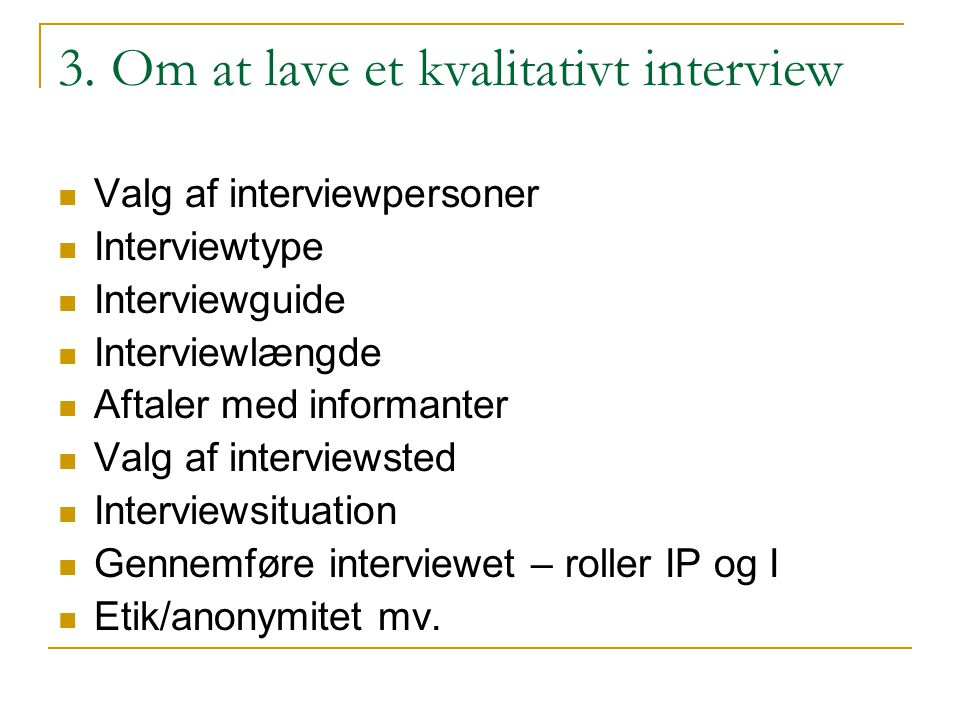 3. Om at lave et kvalitativt interview
