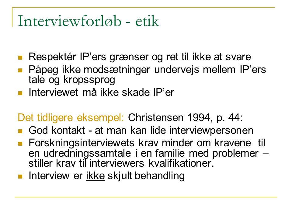 Interviewforløb - etik
