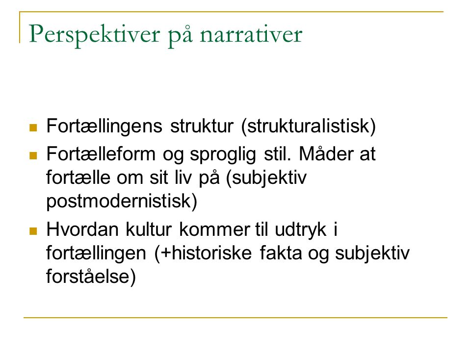 Perspektiver på narrativer