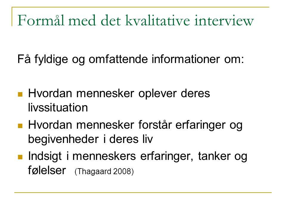 Formål med det kvalitative interview