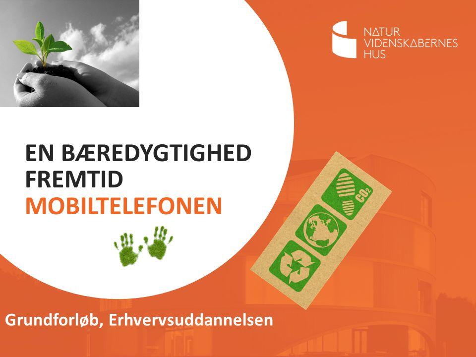 En Bæredygtighed Fremtid mobiltelefonen