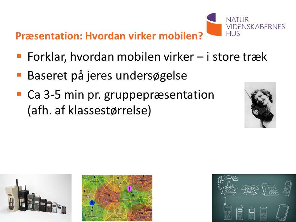 Præsentation: Hvordan virker mobilen