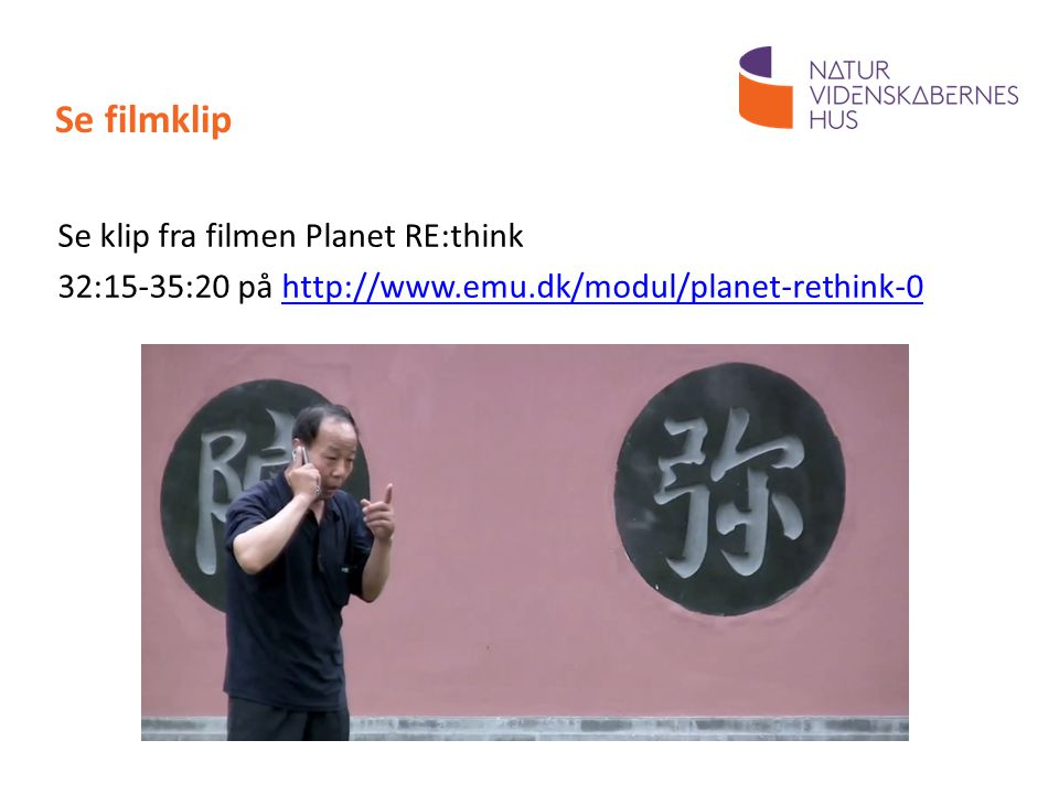 Se filmklip Se klip fra filmen Planet RE:think