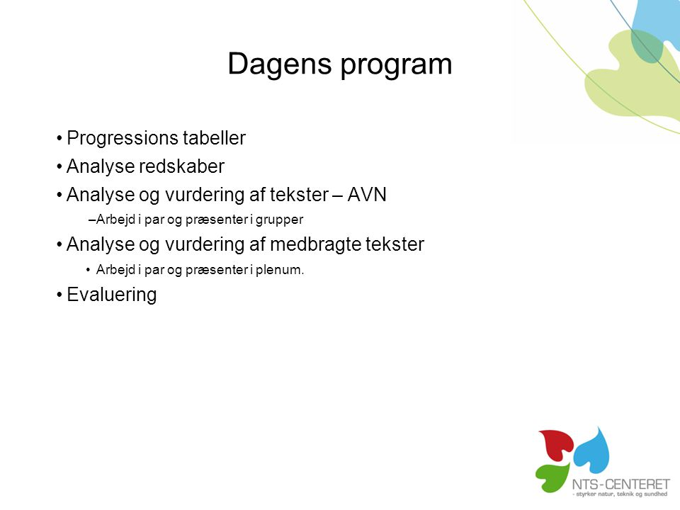 Dagens program Progressions tabeller Analyse redskaber