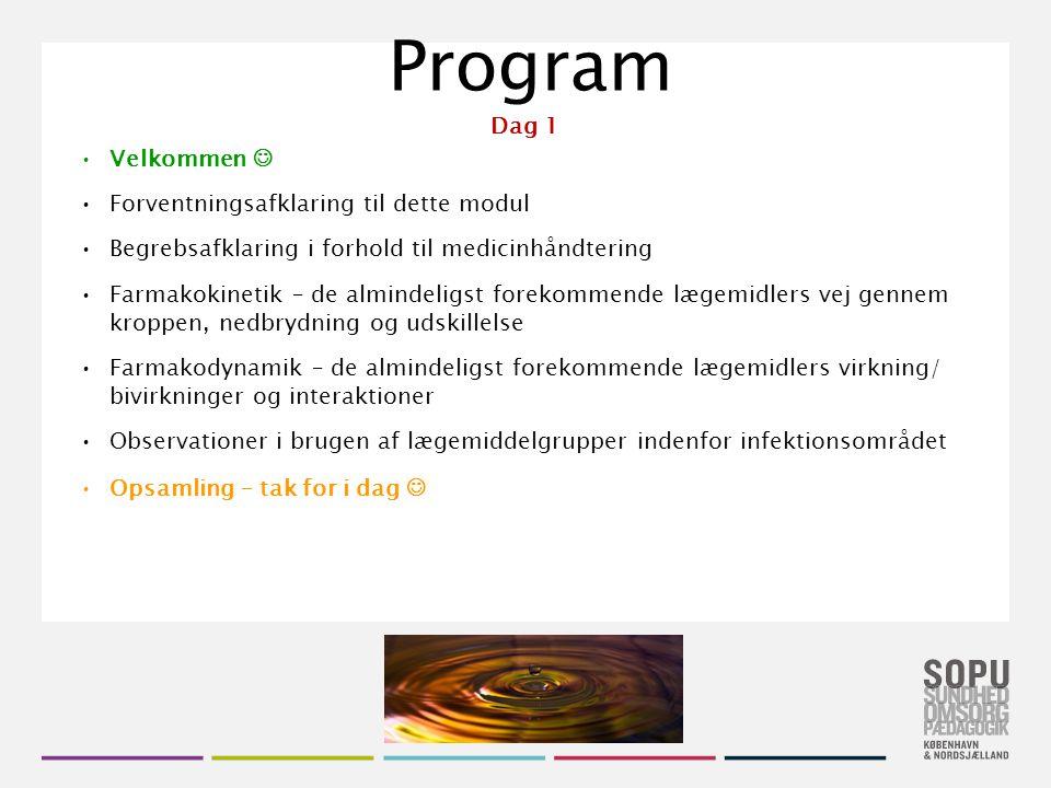 Program Dag 1 Velkommen  Forventningsafklaring til dette modul