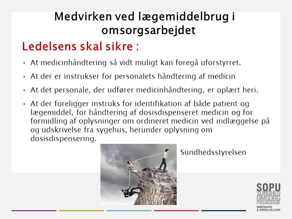 Medvirken ved lægemiddelbrug i omsorgsarbejdet