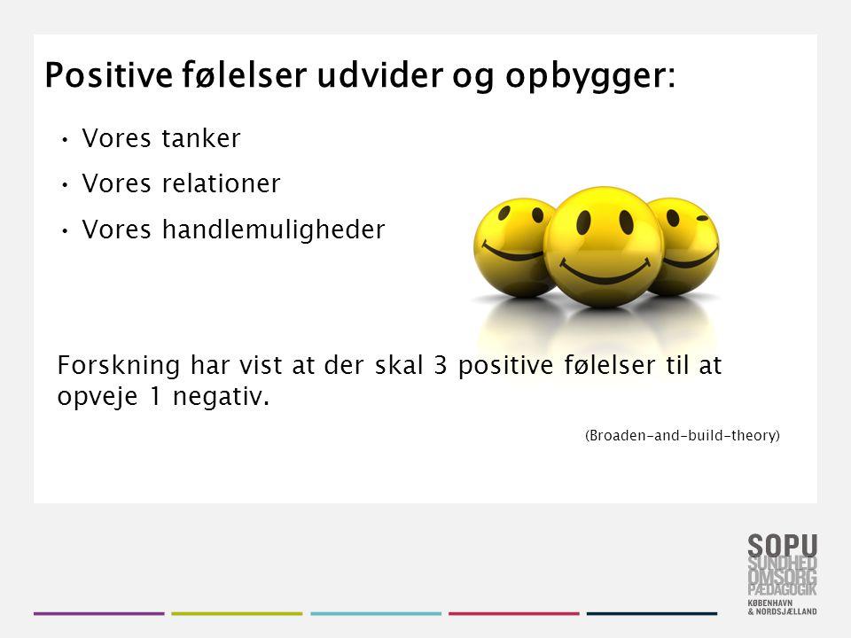 Positive følelser udvider og opbygger: