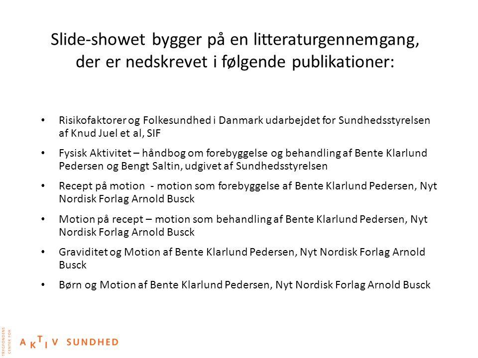 Slide-showet bygger på en litteraturgennemgang, der er nedskrevet i følgende publikationer: