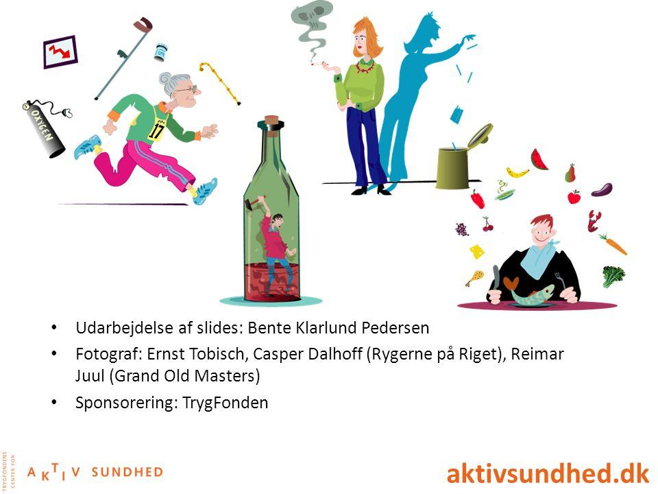 aktivsundhed.dk Udarbejdelse af slides: Bente Klarlund Pedersen