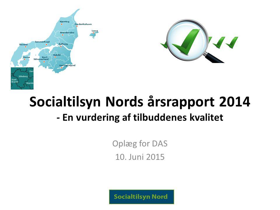 Socialtilsyn Nords årsrapport 2014 - En vurdering af tilbuddenes kvalitet