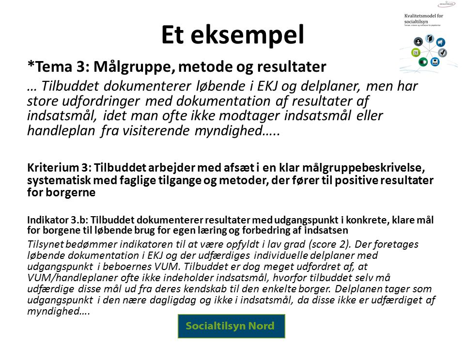 Et eksempel *Tema 3: Målgruppe, metode og resultater