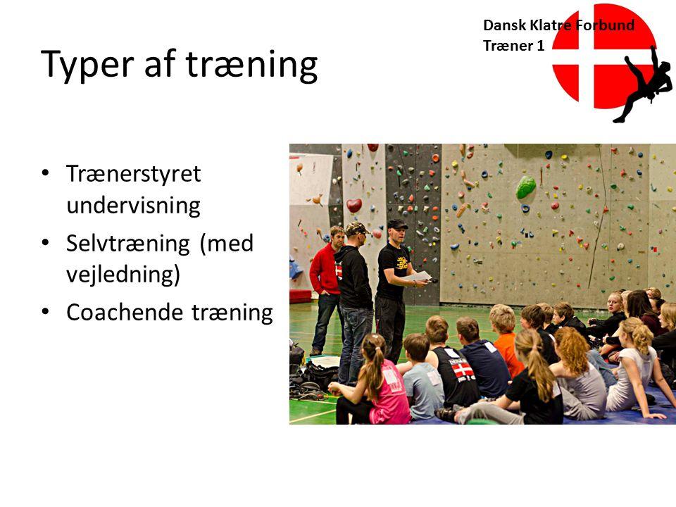 Typer af træning Trænerstyret undervisning