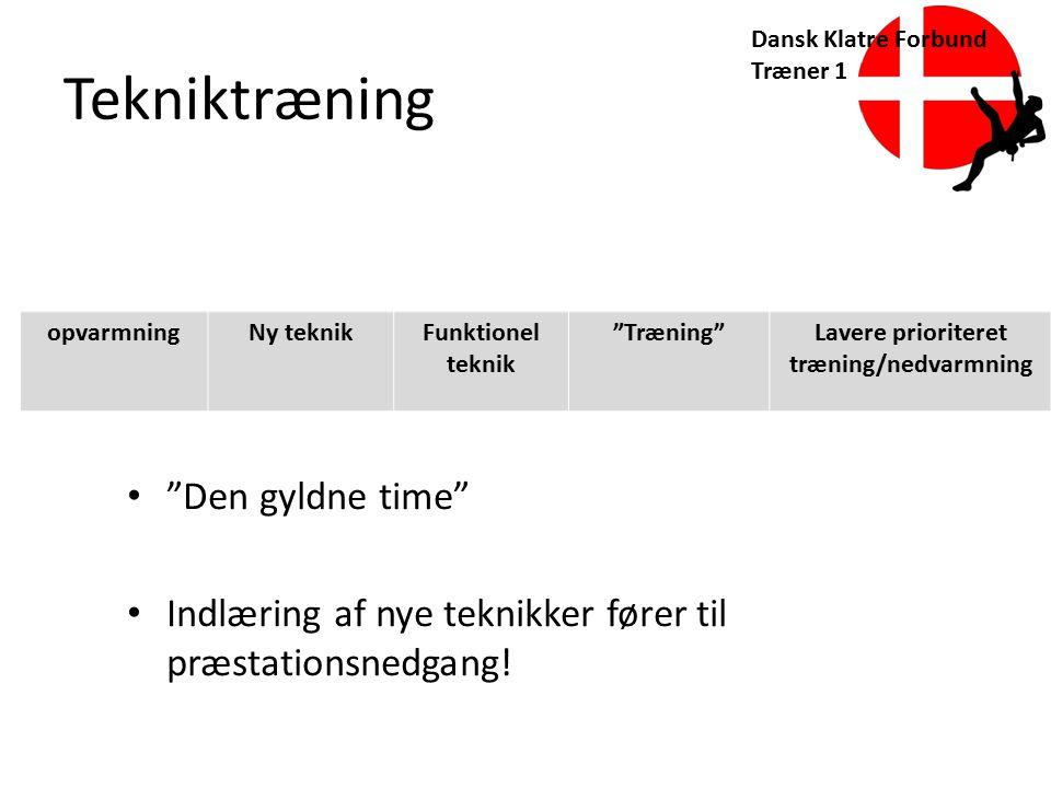 Lavere prioriteret træning/nedvarmning