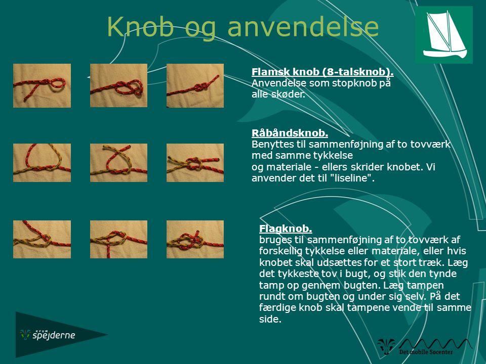 Knob og anvendelse Flamsk knob (8-talsknob).