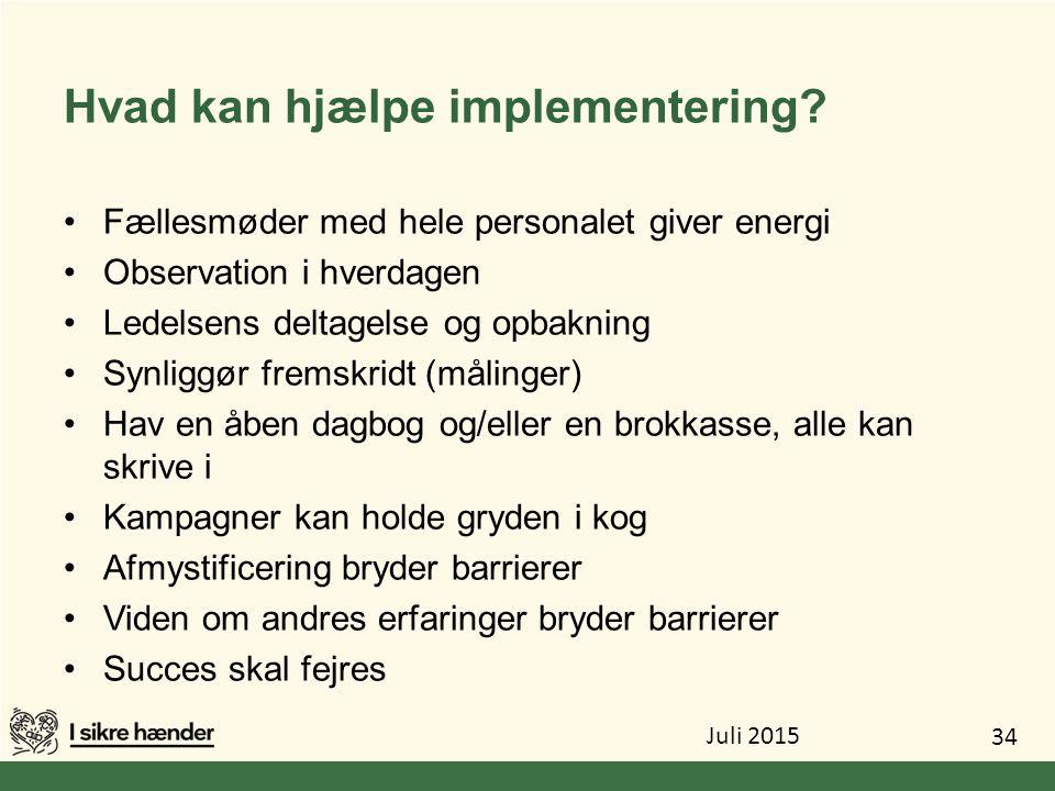 Hvad kan hjælpe implementering