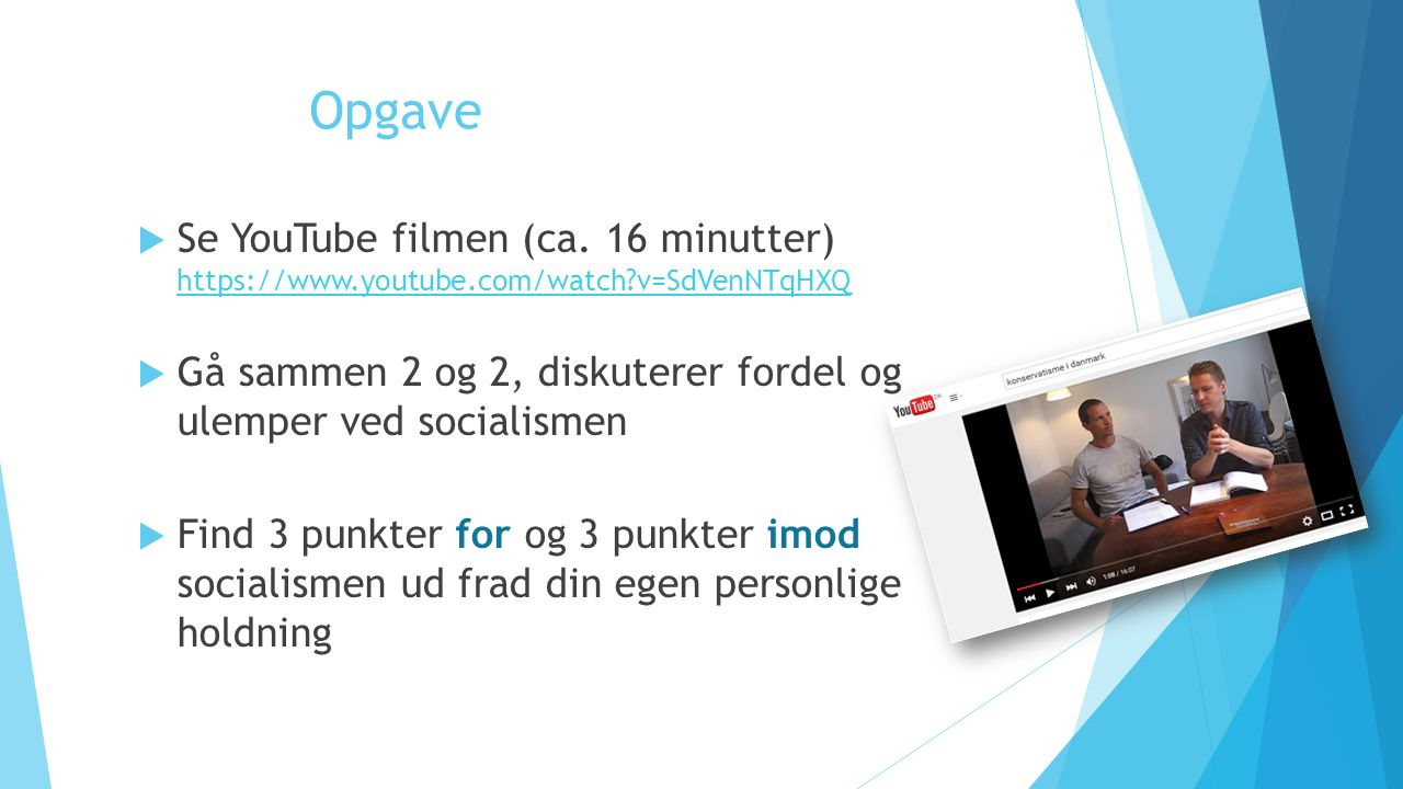 Opgave Se YouTube filmen (ca. 16 minutter) https://www.youtube.com/watch v=SdVenNTqHXQ.