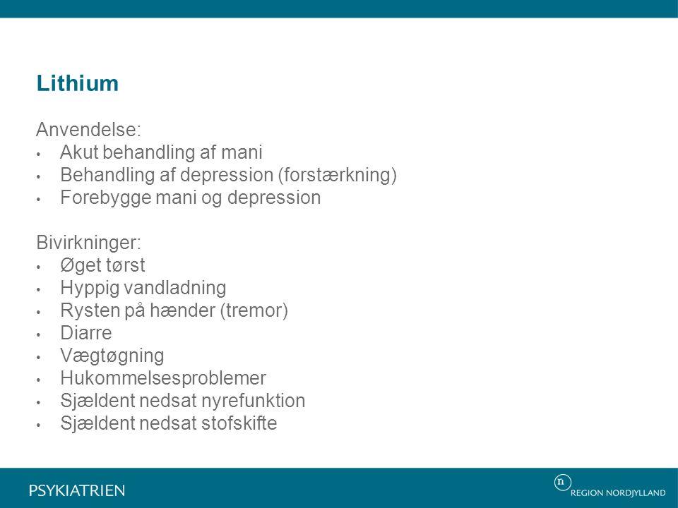 Lithium Anvendelse: Akut behandling af mani