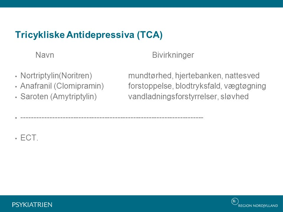Tricykliske Antidepressiva (TCA)