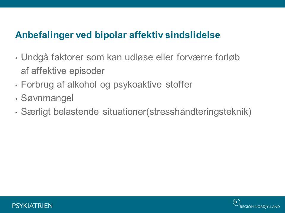 Anbefalinger ved bipolar affektiv sindslidelse