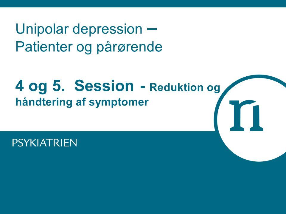 Unipolar depression – Patienter og pårørende 4 og 5
