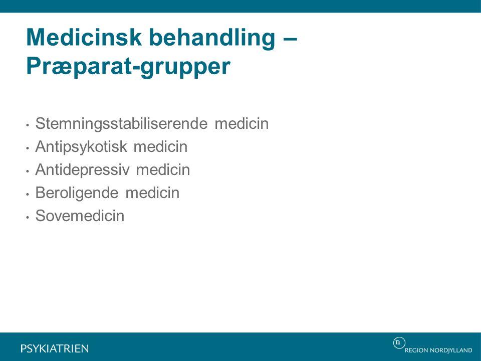Medicinsk behandling – Præparat-grupper