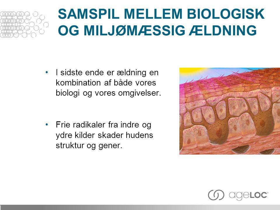 SAMSPIL MELLEM BIOLOGISK OG MILJØMÆSSIG ÆLDNING