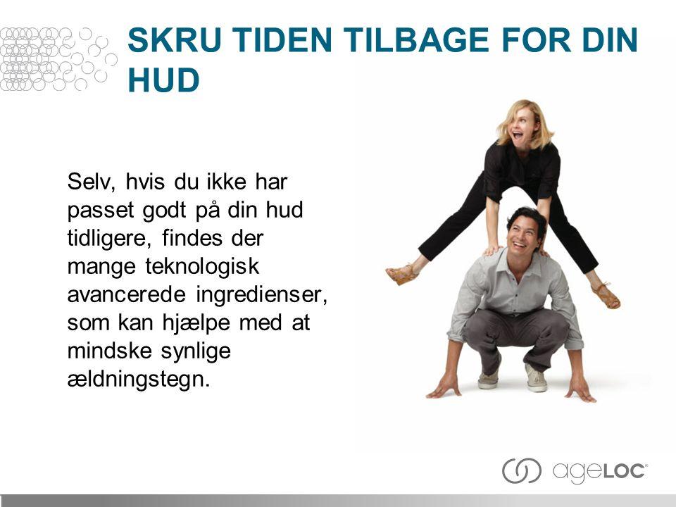 SKRU TIDEN TILBAGE FOR DIN HUD