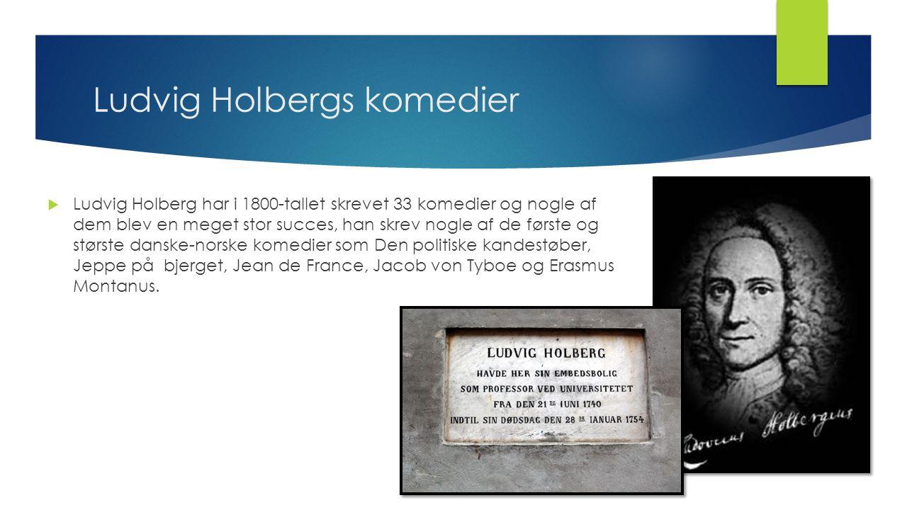 Ludvig Holbergs komedier